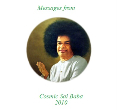 2008 Messages from Cosmic Sai Baba